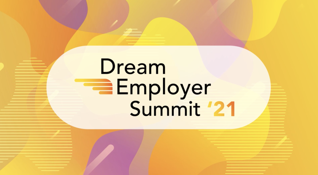Dream Employer Summit 2021